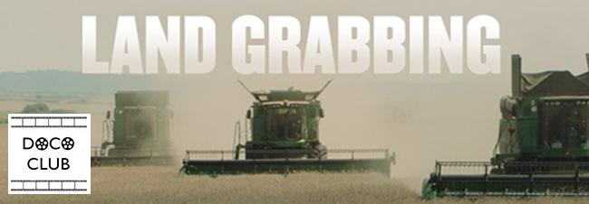 DocoClub: Land Grabbing
