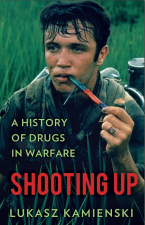 People & Politics: A History of Drugs in Warfare - Lukasz Kamienski on Shooting Up @ Book and Kitchen