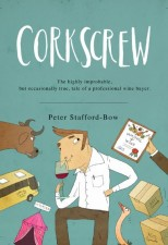 'Corkscrew': An Evening of Wine Tasting and Improbable Storytelling