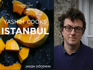 Cooking with Jason Goodwin - 'Yashim Cooks Istanbul' Supperclub