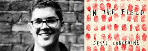 Perspectives: 'In the Field' – A Reading and Conversation with Jesse Loncraine