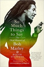 Perspectives - So Much Things to Say: The Oral History of Bob Marley. A Conversation with Roger Steffens